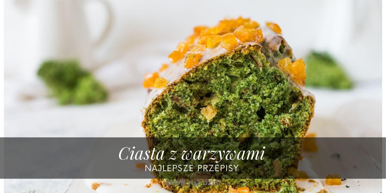 przepisy na ciasta z warzywami