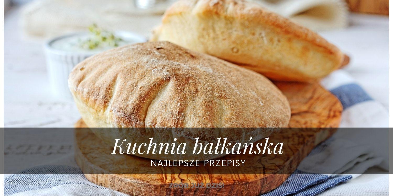 przepisy kuchni bałkańskiej